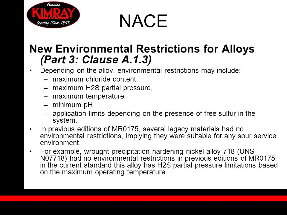 NACE New Environmental Restrictions for Alloys (Part 3: Clause A.1.3)