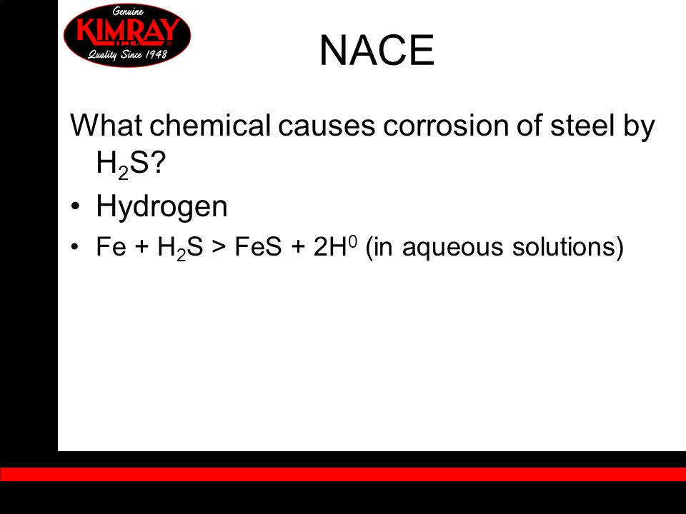 NACE What chemical causes corrosion of steel by H2S Hydrogen