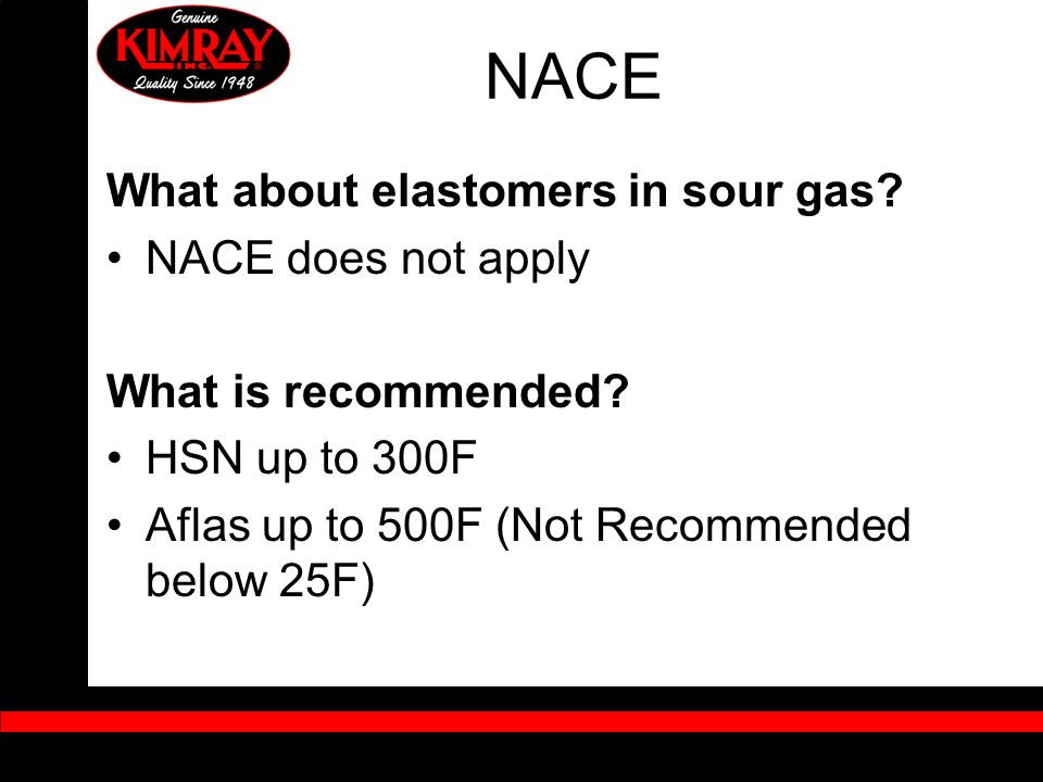 NACE What about elastomers in sour gas NACE does not apply