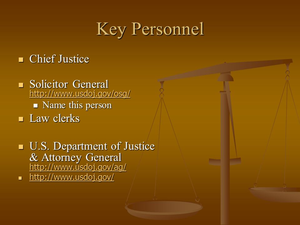 Key Personnel Chief Justice
