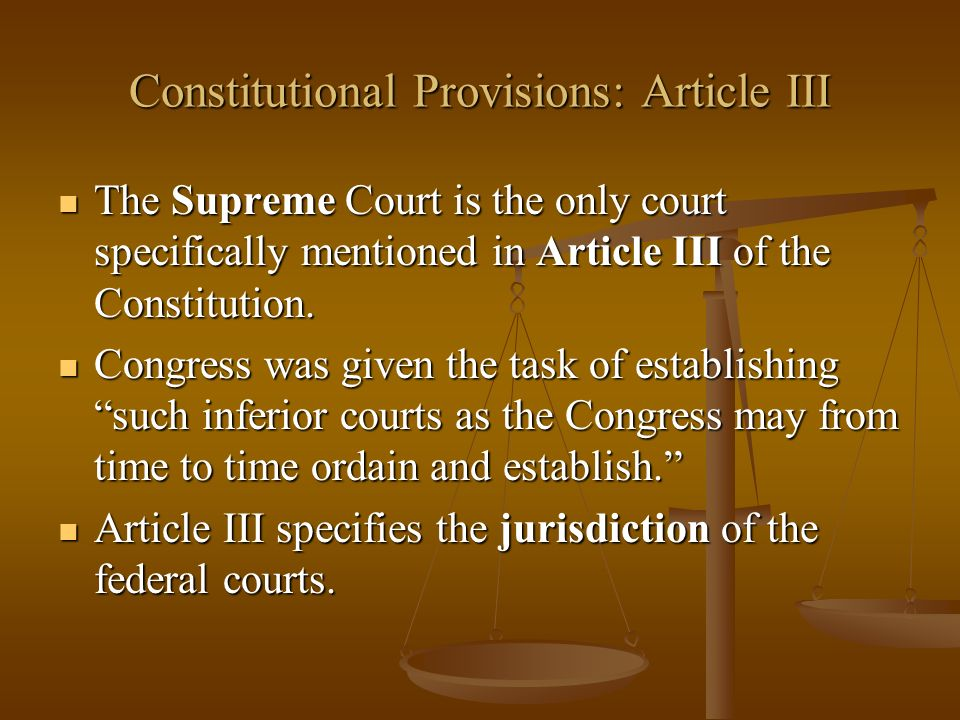 Constitutional Provisions: Article III