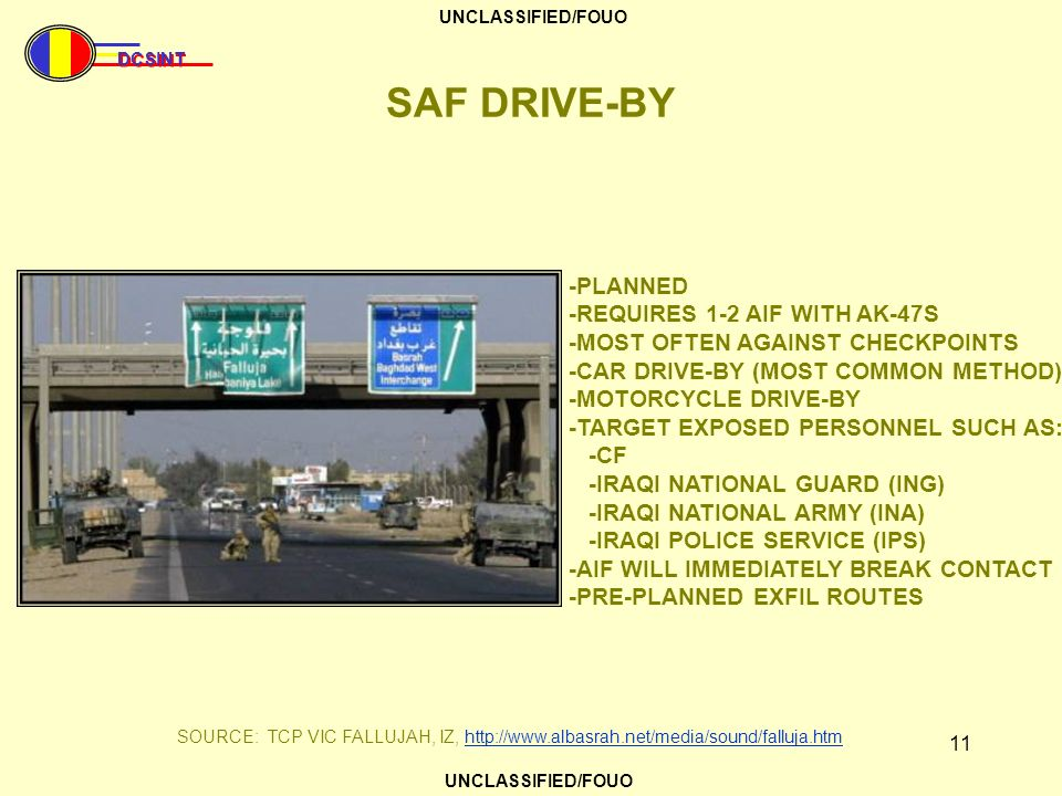SAF DRIVE-BY -PLANNED -REQUIRES 1-2 AIF WITH AK-47S