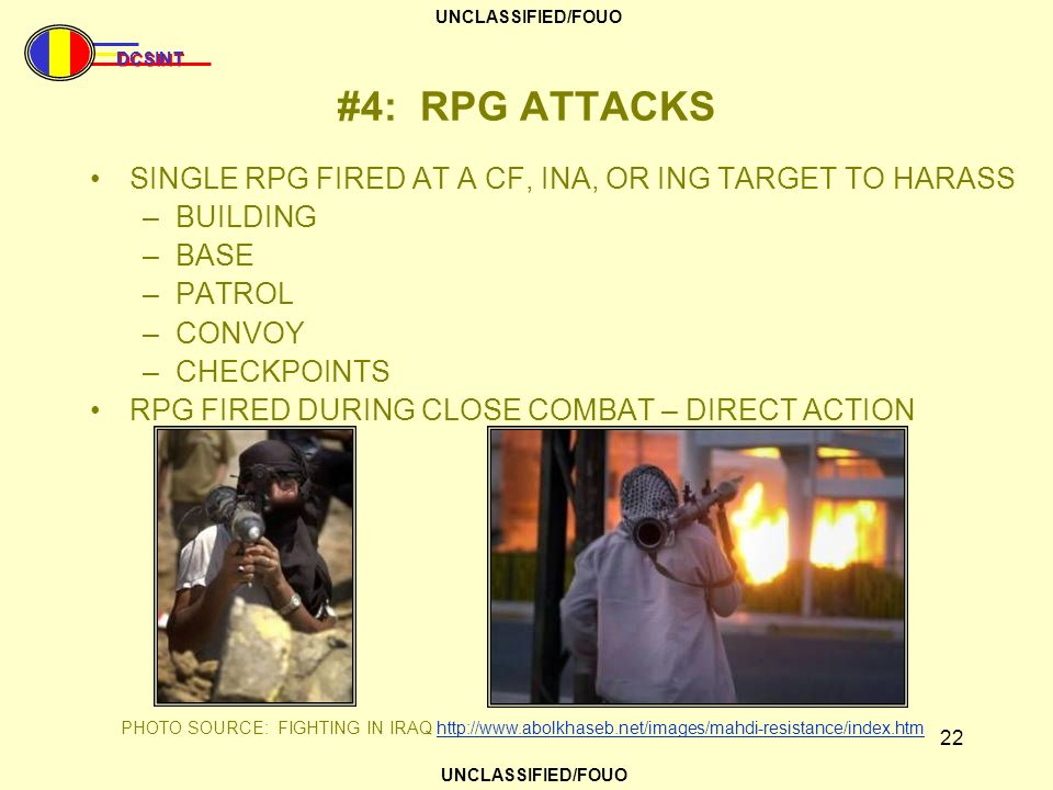 #4: RPG ATTACKS SINGLE RPG FIRED AT A CF, INA, OR ING TARGET TO HARASS