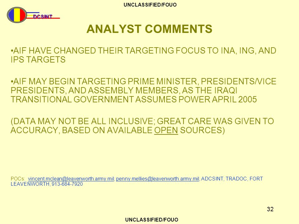 ANALYST COMMENTS AIF HAVE CHANGED THEIR TARGETING FOCUS TO INA, ING, AND IPS TARGETS.