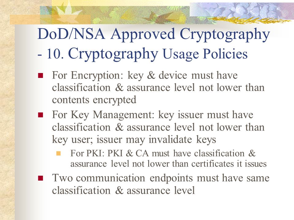 DoD/NSA Approved Cryptography Cryptography Usage Policies