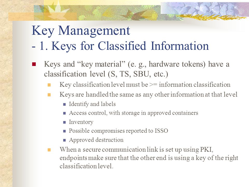 Key Management - 1. Keys for Classified Information