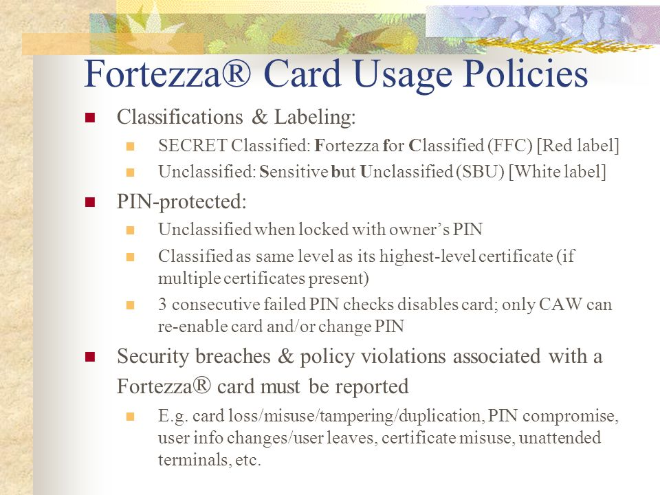 Fortezza® Card Usage Policies