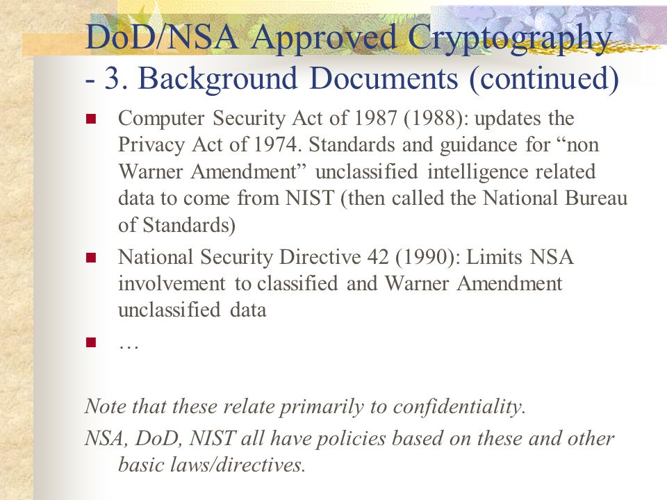 DoD/NSA Approved Cryptography - 3. Background Documents (continued)