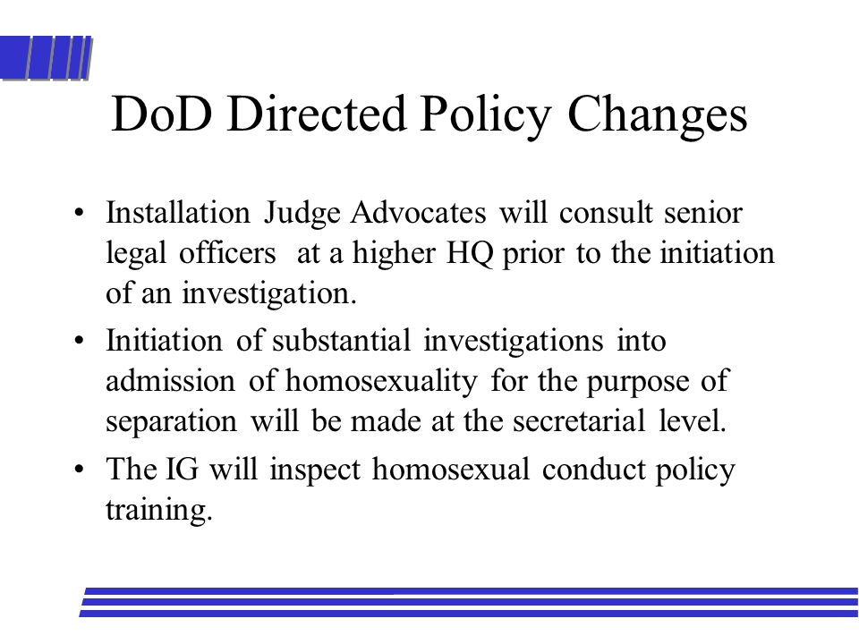 DoD Directed Policy Changes
