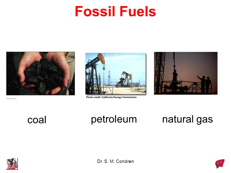 Fossil Fuels coal petroleum natural gas Dr. S. M. Condren