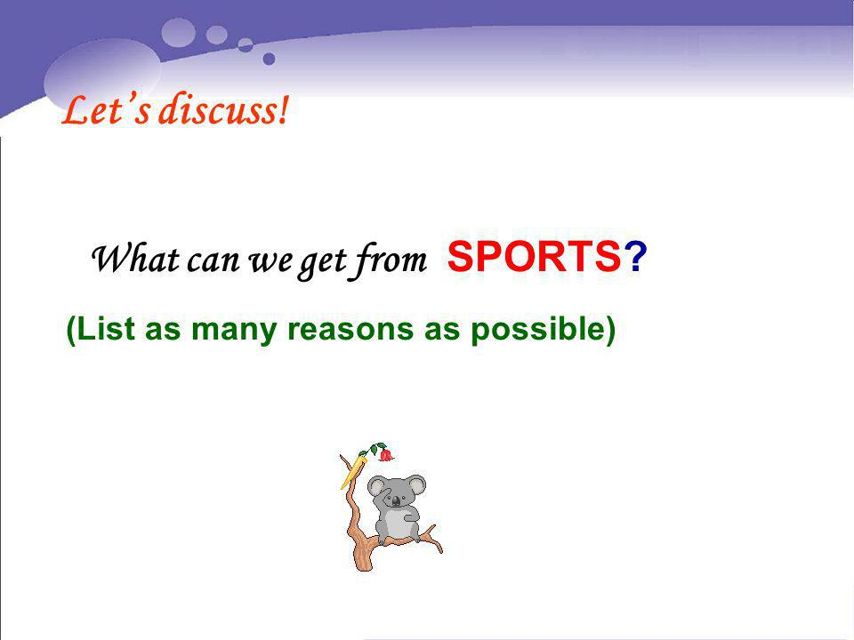 What can we get from SPORTS