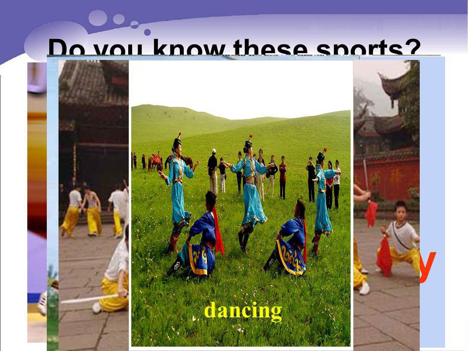 Do you know these sports