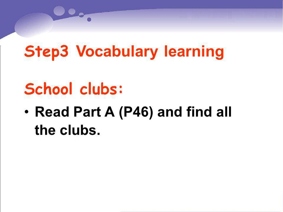 Step3 Vocabulary learning School clubs: