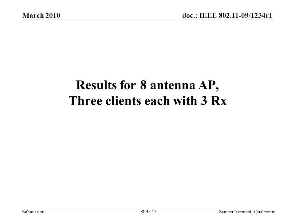 Results for 8 antenna AP, Three clients each with 3 Rx