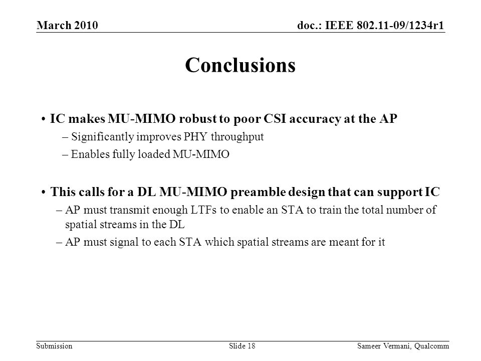 Conclusions IC makes MU-MIMO robust to poor CSI accuracy at the AP