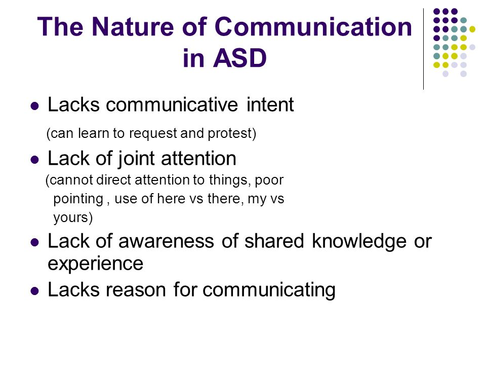 The Nature of Communication in ASD