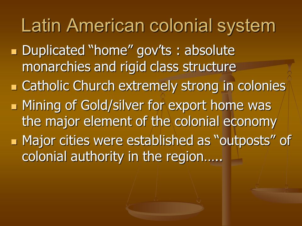 Latin American colonial system