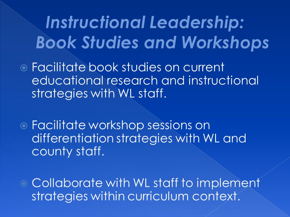 Instructional Leadership: Book Studies and Workshops