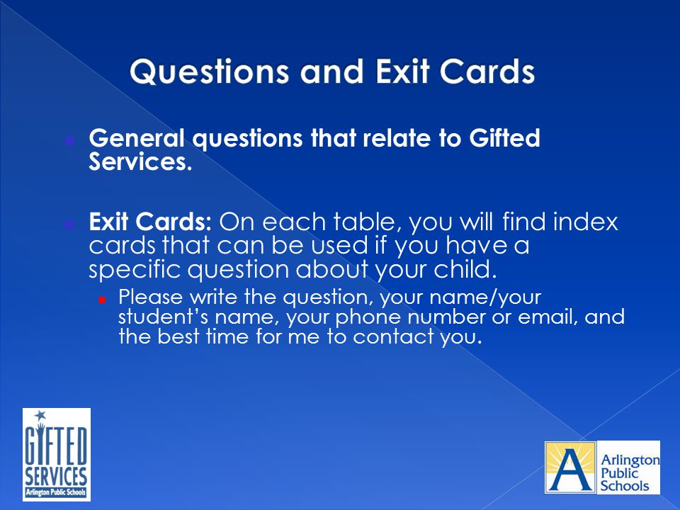 Questions and Exit Cards