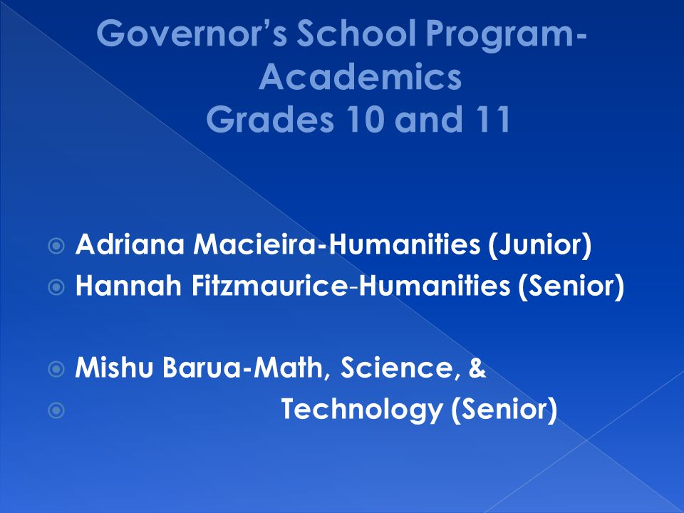 Governor's School Program- Academics Grades 10 and 11