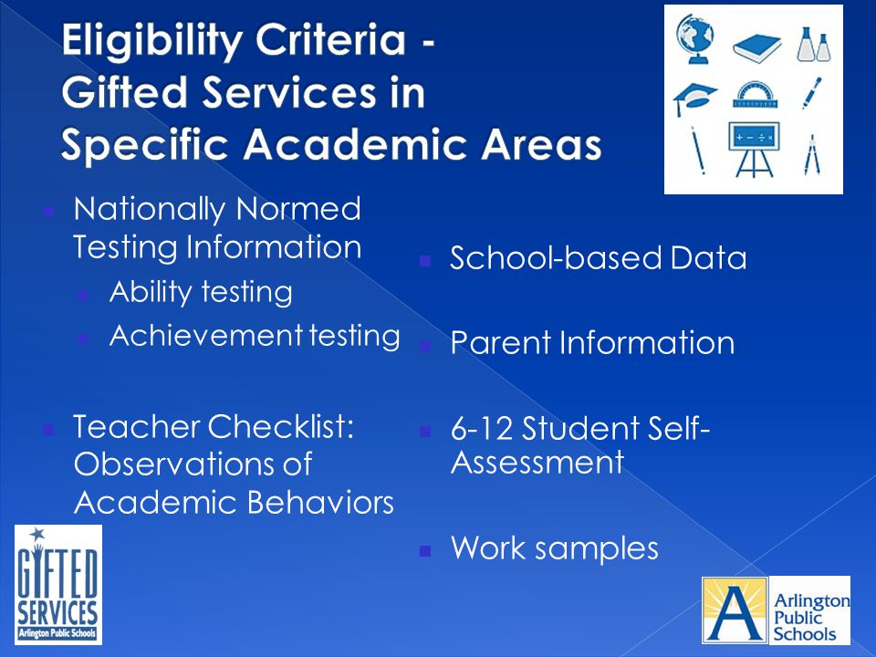 Eligibility Criteria - Gifted Services in Specific Academic Areas