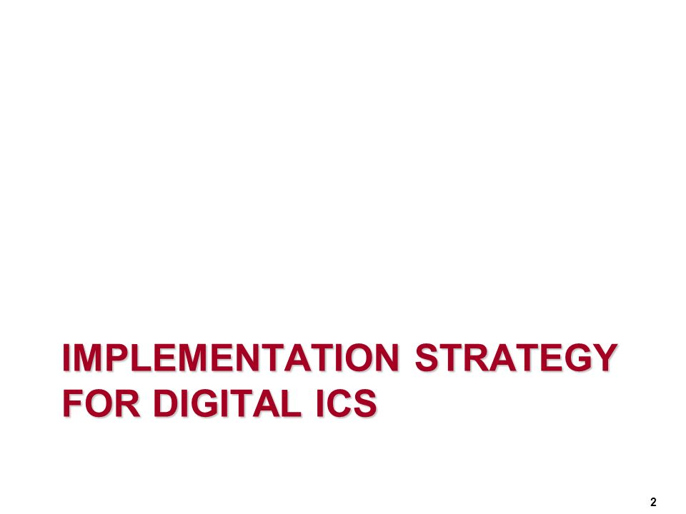 Implementation Strategy for digital ICs