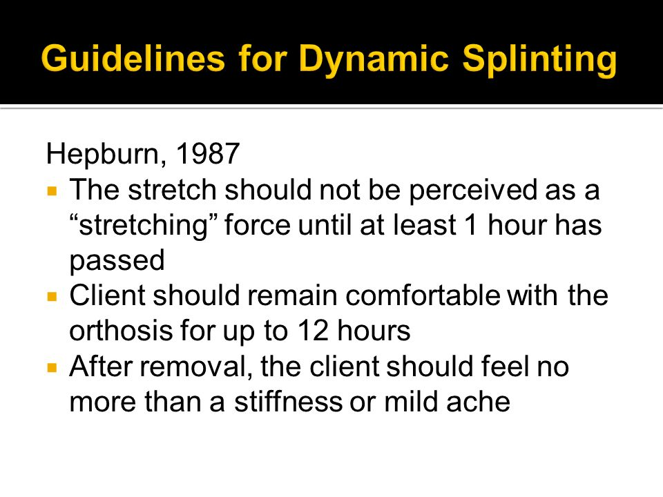 Guidelines for Dynamic Splinting