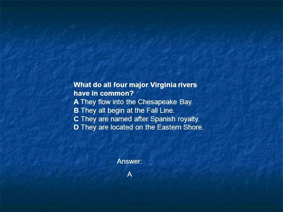 What do all four major Virginia rivers have in common