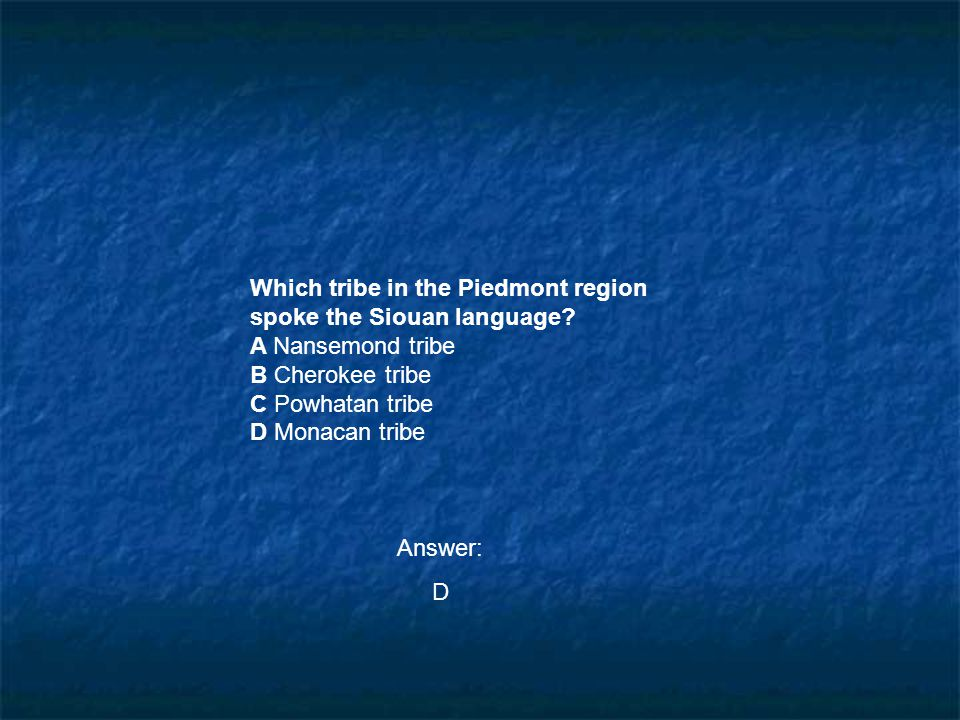 Which tribe in the Piedmont region spoke the Siouan language