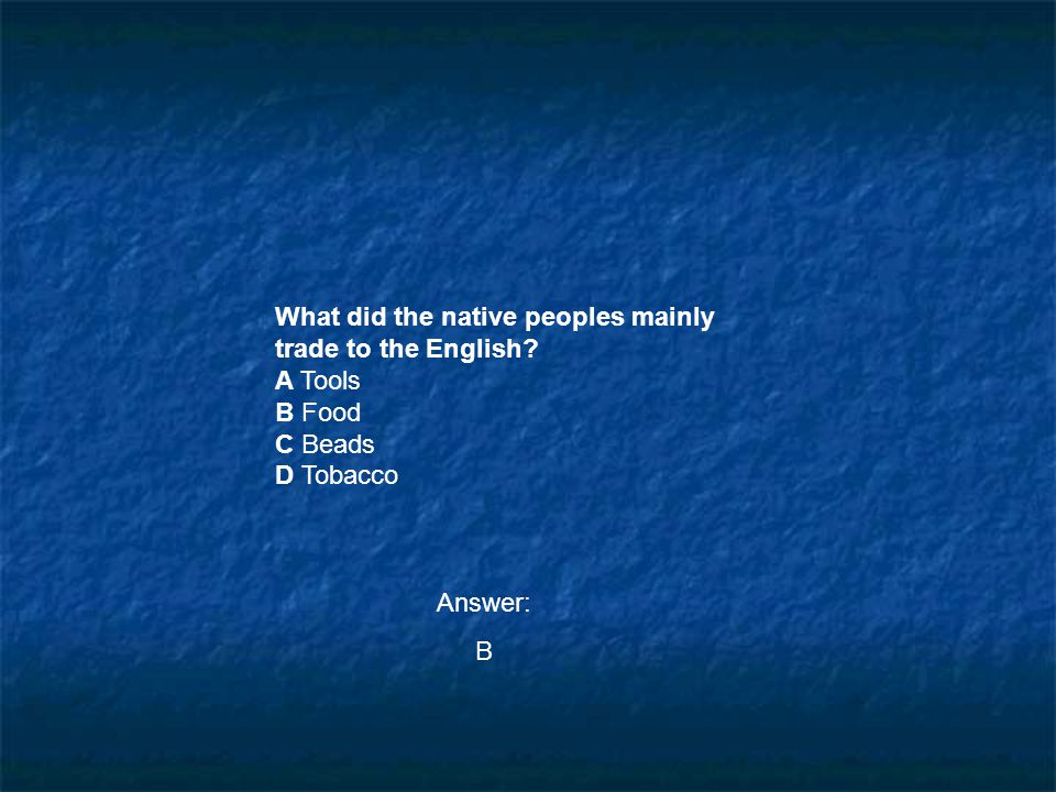 What did the native peoples mainly trade to the English