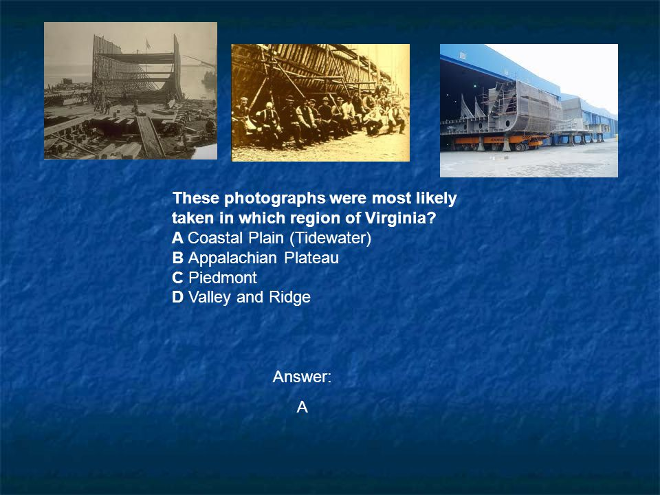 These photographs were most likely taken in which region of Virginia