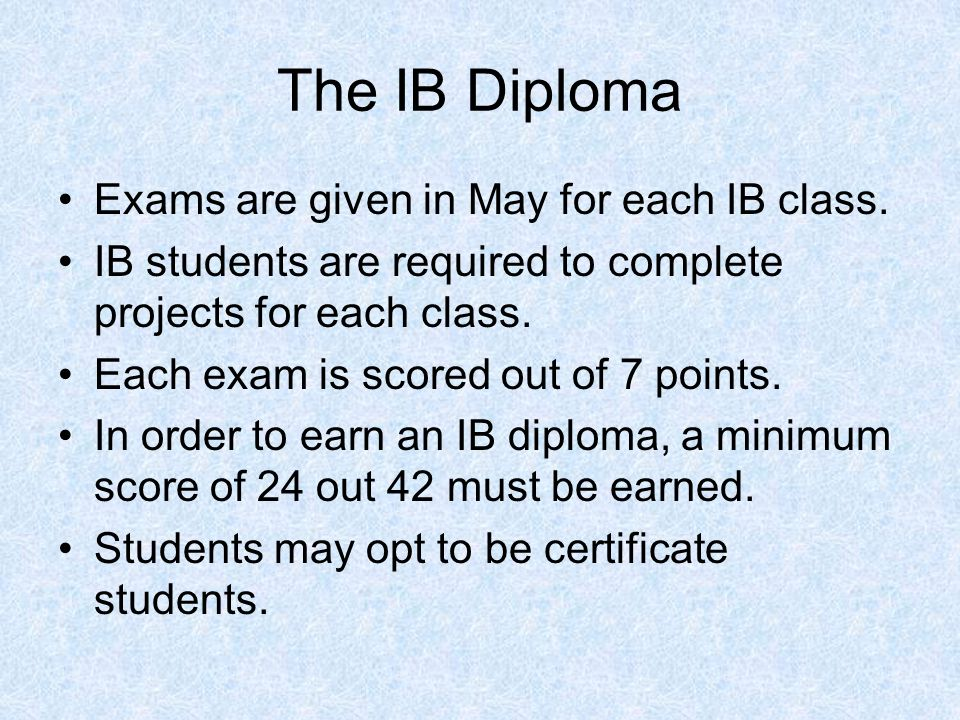The IB Diploma Exams are given in May for each IB class.
