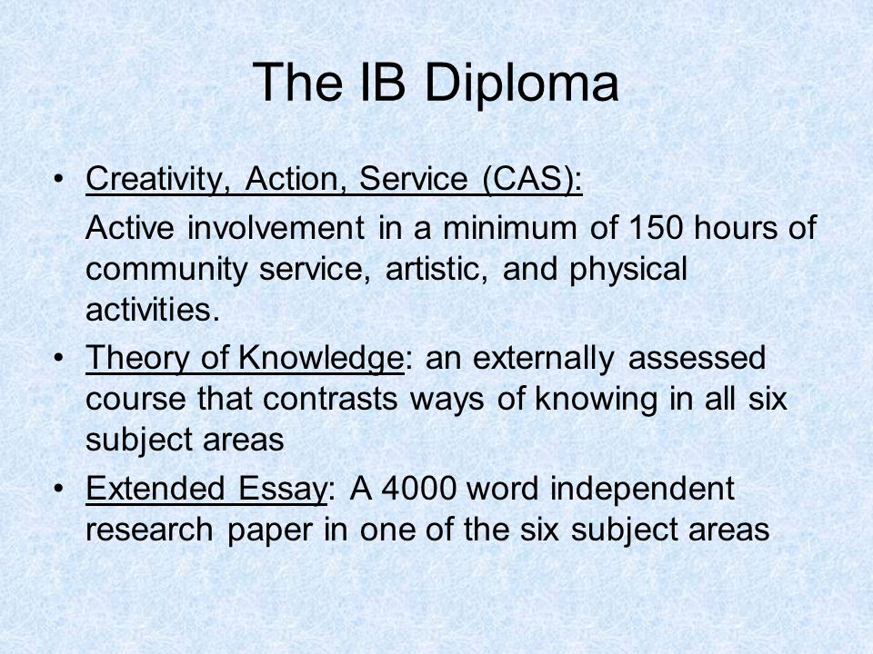 The IB Diploma Creativity, Action, Service (CAS):