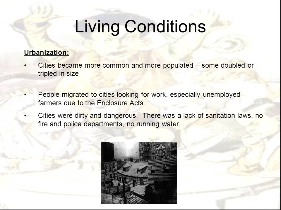 Living Conditions Urbanization: