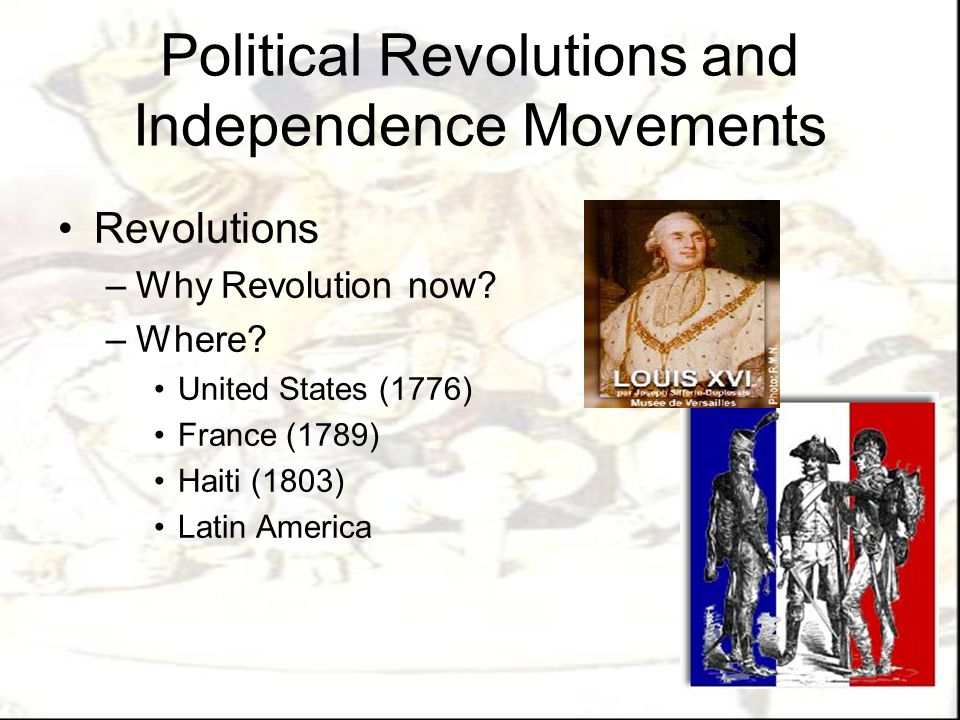 Political Revolutions and Independence Movements