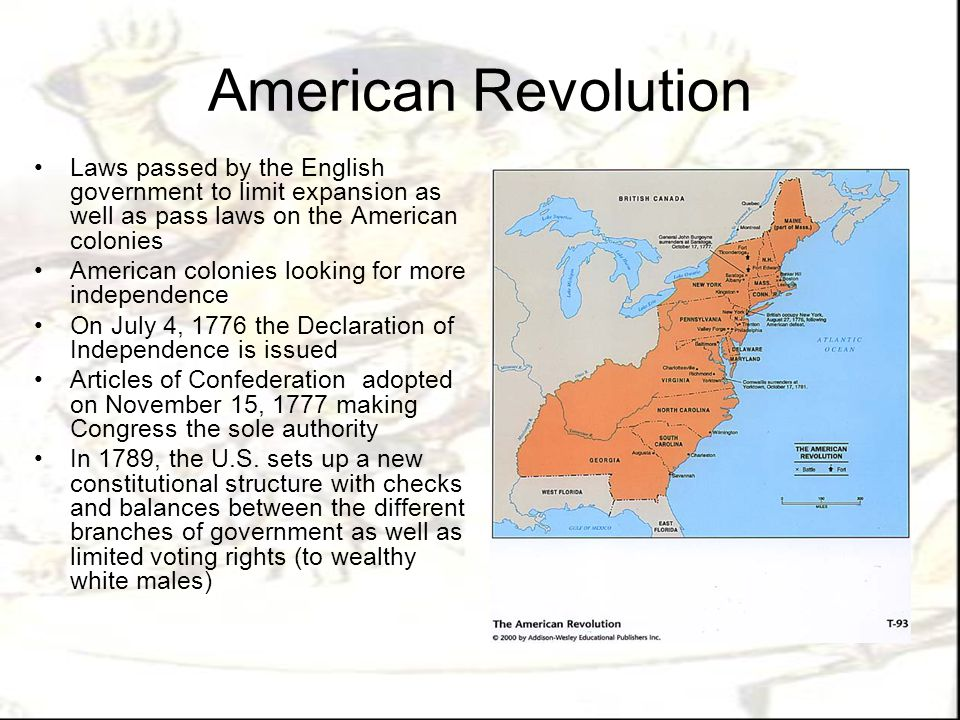 American Revolution Laws passed by the English government to limit expansion as well as pass laws on the American colonies.
