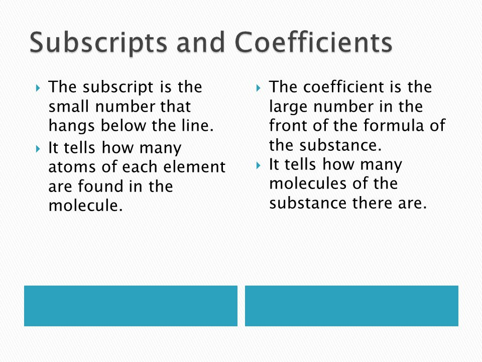 Subscripts and Coefficients