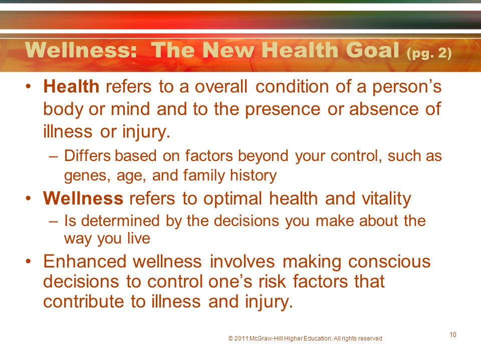 Wellness: The New Health Goal (pg. 2)