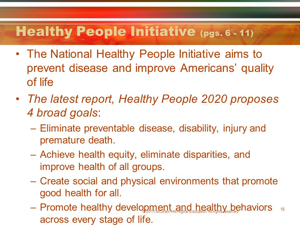 Healthy People Initiative (pgs. 6 - 11)