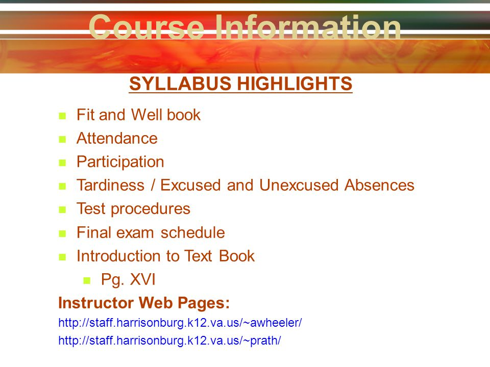 Course Information SYLLABUS HIGHLIGHTS Fit and Well book Attendance