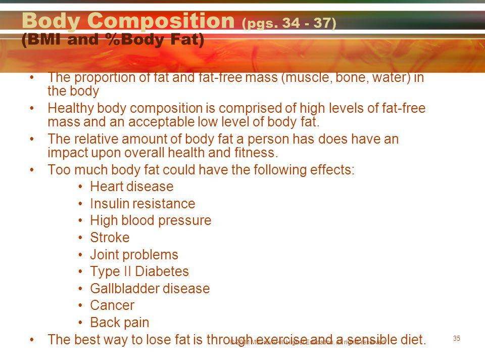 Body Composition (pgs. 34 - 37) (BMI and %Body Fat)