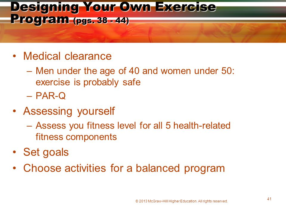 Designing Your Own Exercise Program (pgs. 38 - 44)