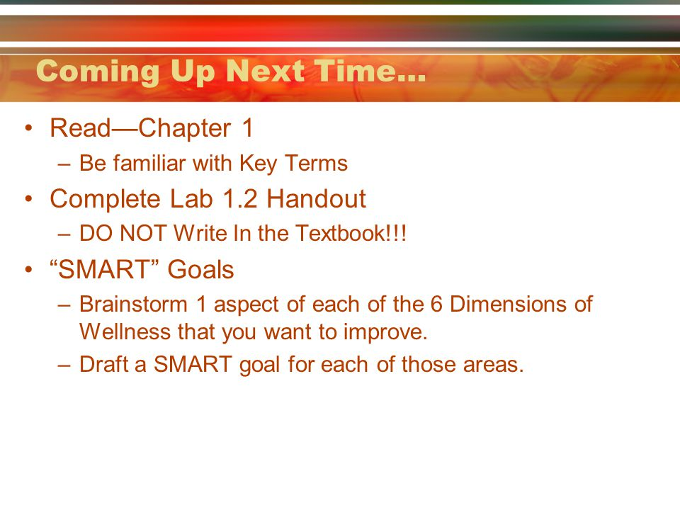 Coming Up Next Time… Read—Chapter 1 Complete Lab 1.2 Handout