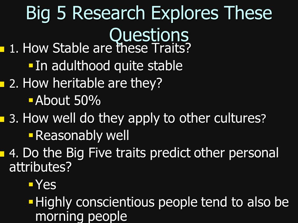 Big 5 Research Explores These Questions
