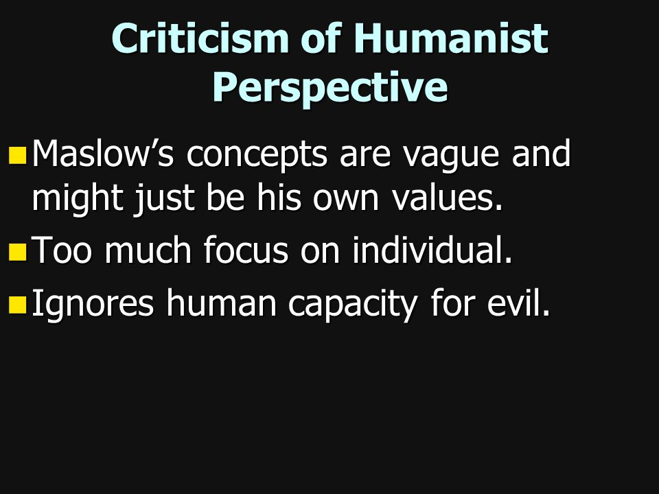 Criticism of Humanist Perspective