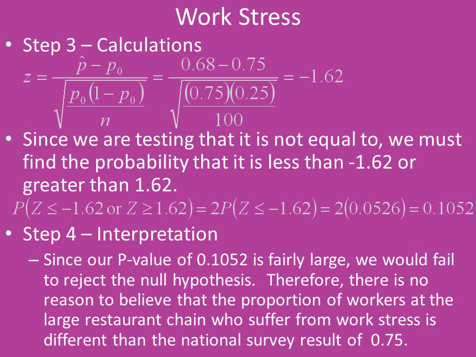 Work Stress Step 3 – Calculations