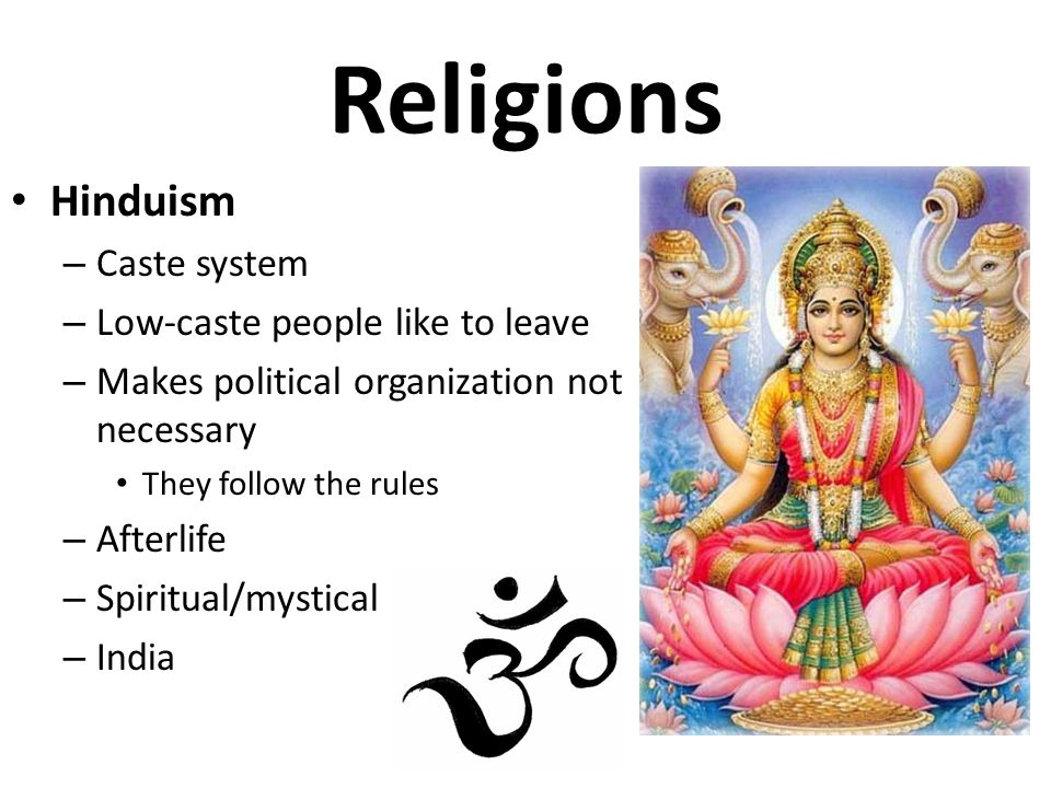 Religions Hinduism Caste system Low-caste people like to leave