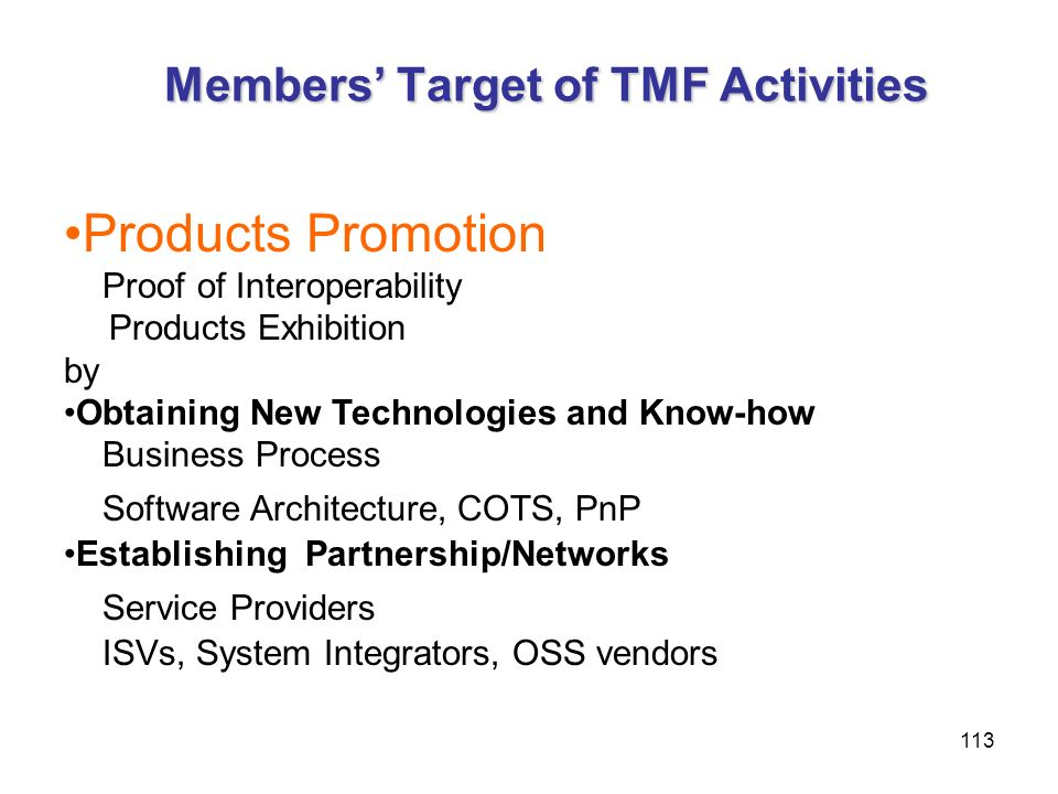 Members' Target of TMF Activities