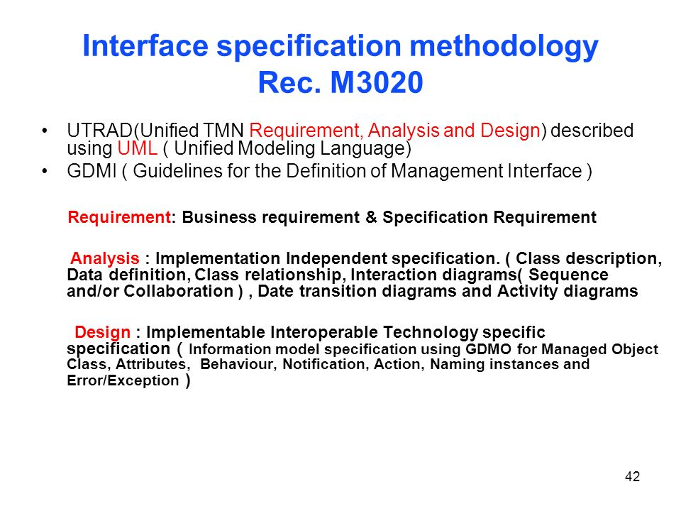 Interface specification methodology Rec. M3020