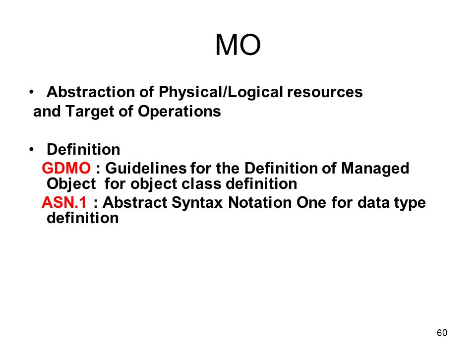 MO Abstraction of Physical/Logical resources and Target of Operations